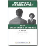 Interview And Interrogation With Eyewitness Evidence - 2e: A Guide Model QC24