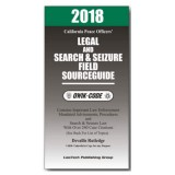 2018 California Legal, Search And Seizure Field Source Guide Qwik-code Law Summaries And Model QLS18